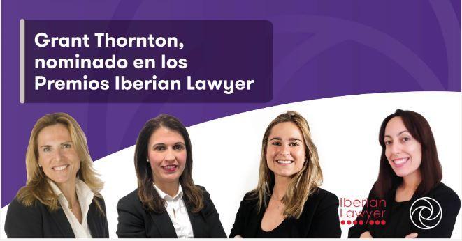 El área Laboral de Grant Thornton arrasa en las nominaciones de los Premios Iberian Lawyer