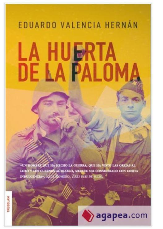 Eduardo Valencia Hernán publica una novela histórica centrada en la guerra civil española