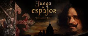 El proyecto 'JUEGO DE ESPEJOS' (Velázquez en Roma) seleccionado en el festival SERIES MANÍA