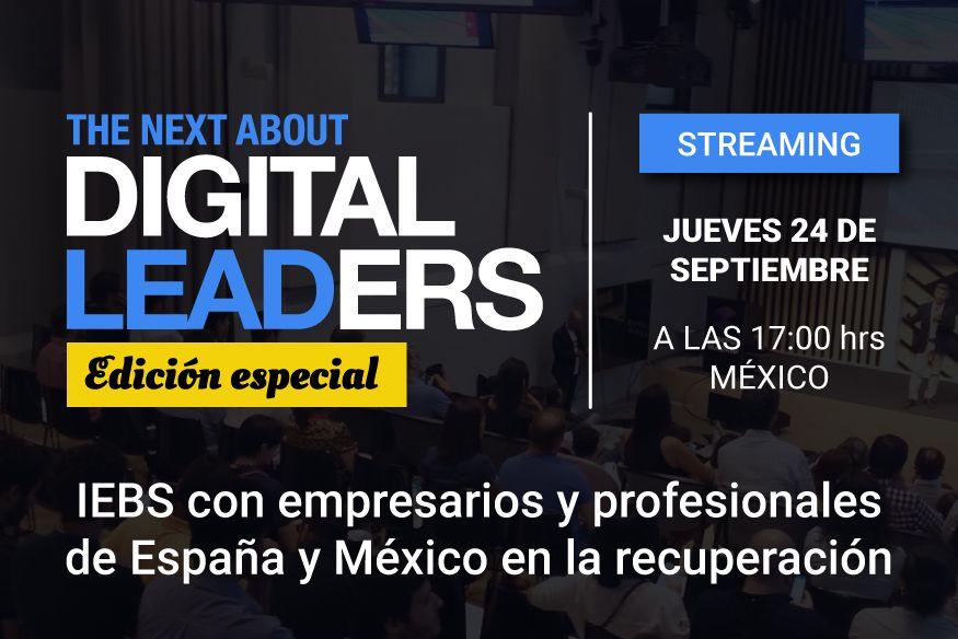 Llega una nueva edición de The Next About Digital Leaders, el evento online de referencia en el sector digital